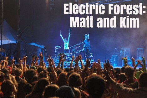 EF: Matt and Kim